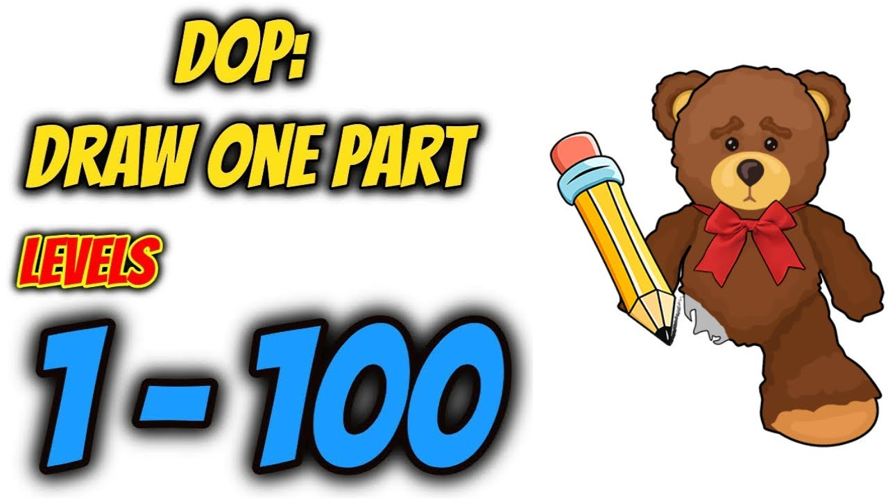 Dop Draw One Part Levels 1 100 Gameplay Walkthrough Say Games Youtube