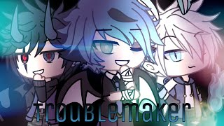|~| Troublemaker |~| Gacha Life Music Video |~| GLMV |~|