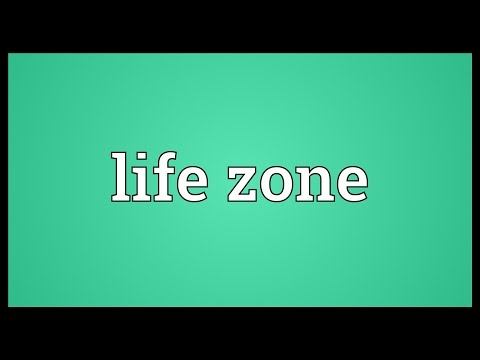 Life zone Meaning