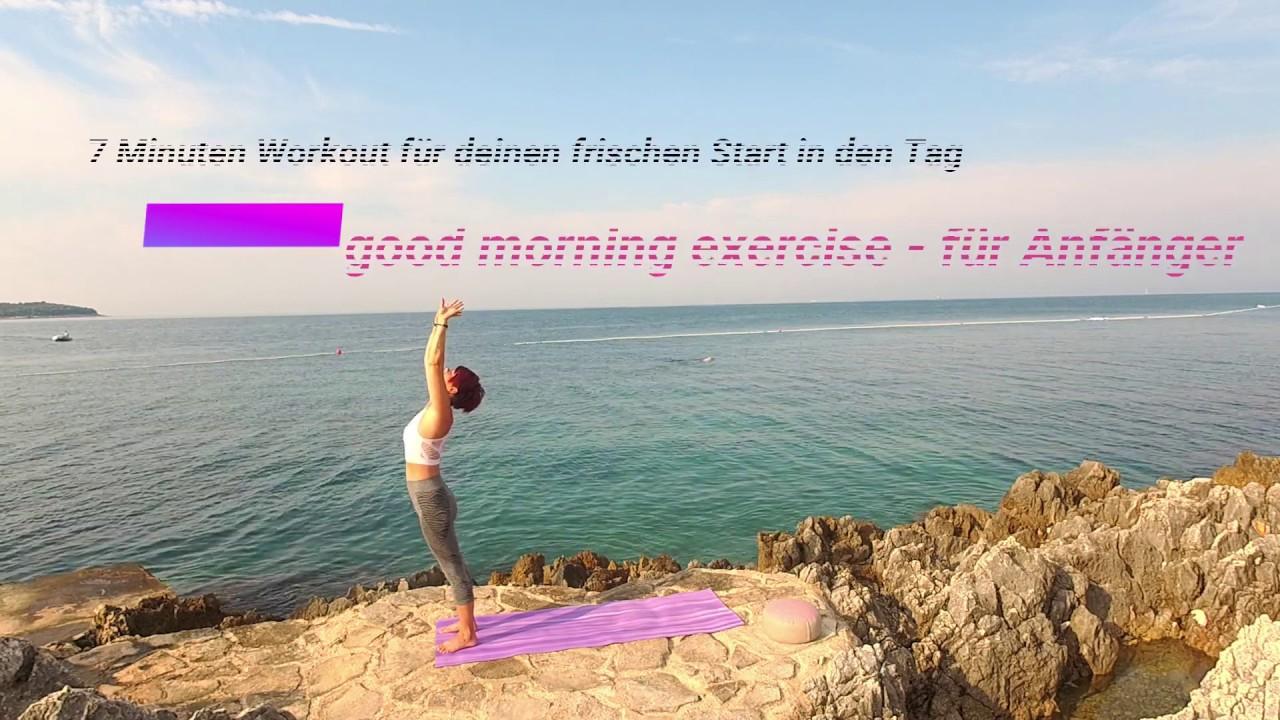 good morning exercise - für Anfänger