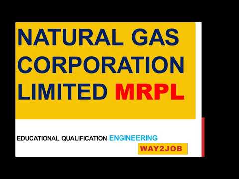 Natural gas corporation limited MRPL  education engineering