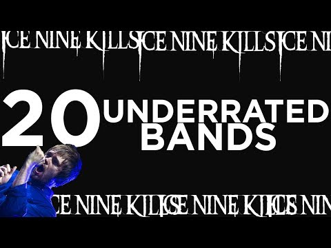 20 MOST UNDERRATED BANDS