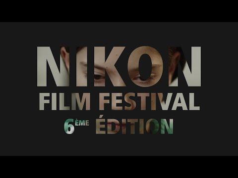 Nikon Film Festival - Bilan 6ème édition