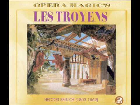 Hector Berlioz - Les troyens