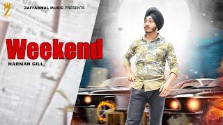 Weekend (Full Video) | Harman Gill | Music Army | Benipal Films | New Punjabi Songs 2020