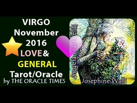 VIRGO November 2016 FREE LOVE & general tarot & oracle -OPEN your heart.