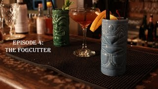 Speakeasy Cocktails Ep. 4: The Fog Cutter