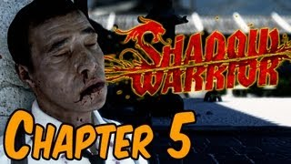 Shadow Warrior 2013 Walkthrough - Chapter 5 She's a Curier Gameplay