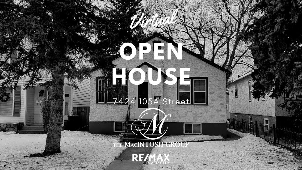 7424 105A Street Virtual Open House