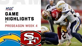 Chargers vs. 49ers Preseason Week 4 Highlights | NFL 2019