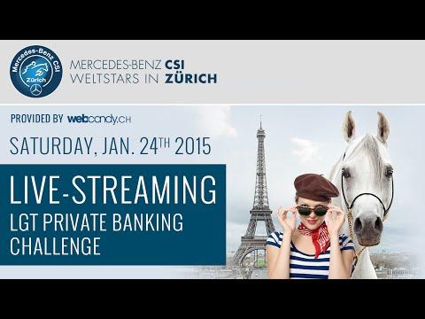 Mercedes-Benz CSI Zürich 2015, LGT Private Banking Challenge