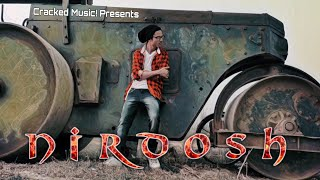 NIRDOSH (Official Music Video) |Cracked Music!| Underground HIP-HOP 2018