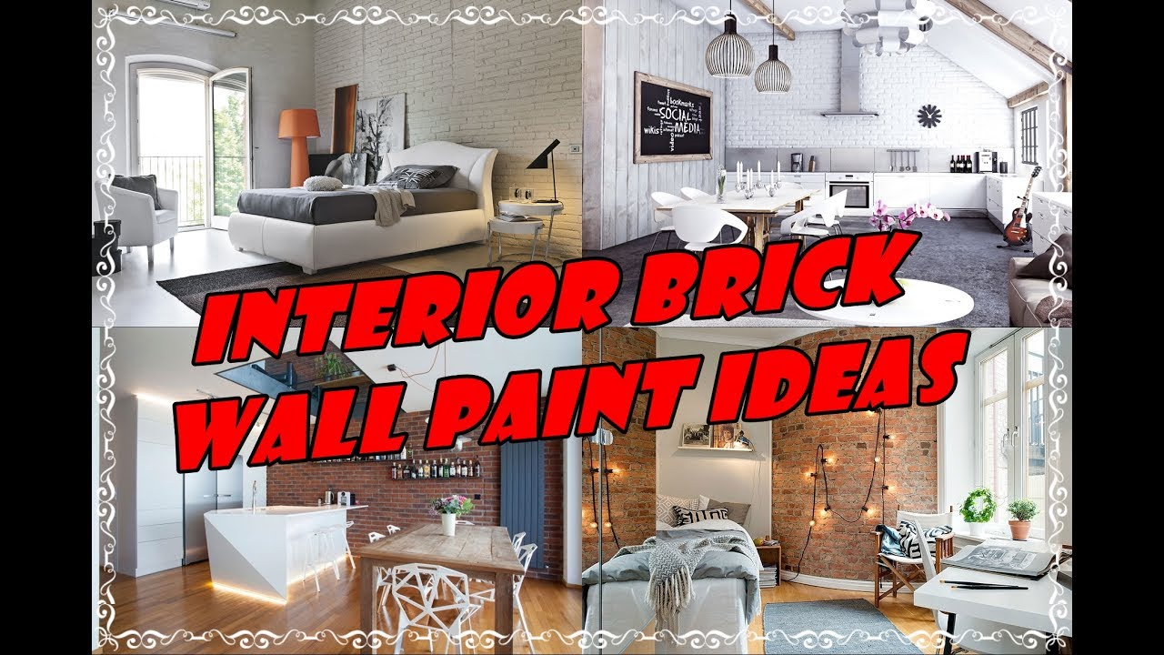 Ideas For Painting Interior Brick Walls Part - 35: Interior Brick Wall Paint Ideas For Living Room Walls
