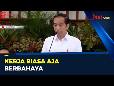Jokowi: Kerja Biasa Saja Itu Bahaya