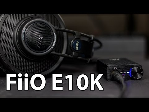 The best budget DAC/Amp? FiiO E10K Review