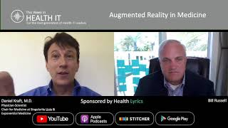 Augmented Reality in Medicine | This Week in Health IT ep. 32