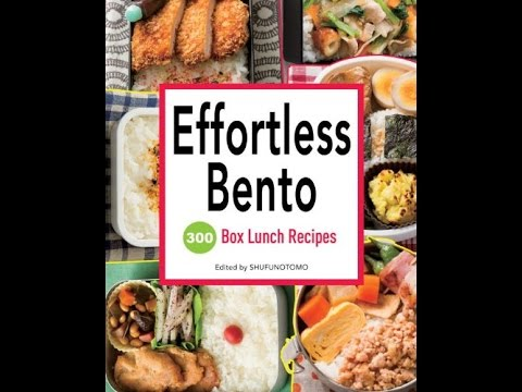 Pdf effortless bento 300 japanese box lunch recipes youtube pdf effortless bento 300 japanese box lunch recipes forumfinder Choice Image