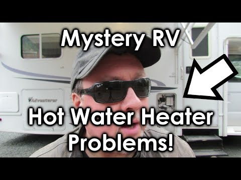 Mystery RV Hot Water Heater Problems!