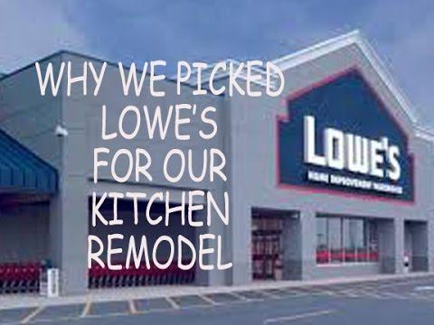 Why We Picked Lowe S For Our Kitchen Remodel