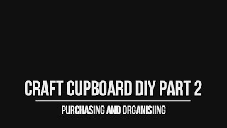 DIY Organising and buying! Part 2