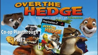 Over The Hedge Co-op W/ Whip Part 2