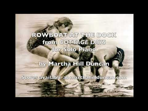 Rowboat at the Dock - Cottage Days for Piano by Martha Hill Duncan