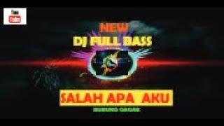 DJ BURUNG GAGAK.. SALAH APA AKU || by Randarzky