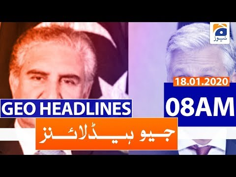 Geo Headlines 08 AM | 18th January 2020