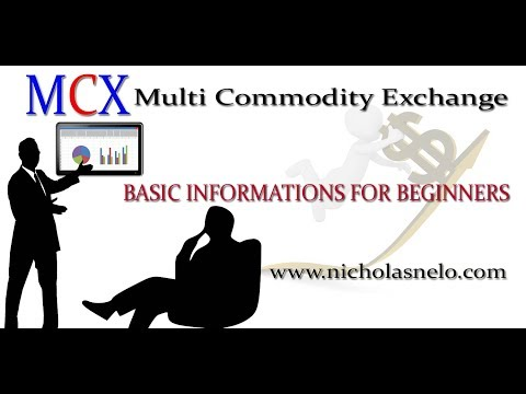 Mcx Trading Strategy :-Basic Information For Beginners