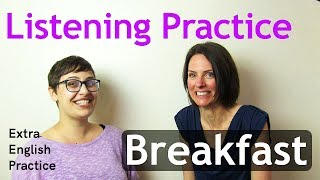 Listening Comprehension: Breakfast