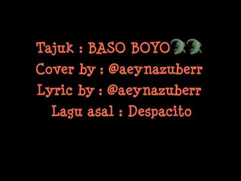 DESPACITO KELATE - BASO BOYO