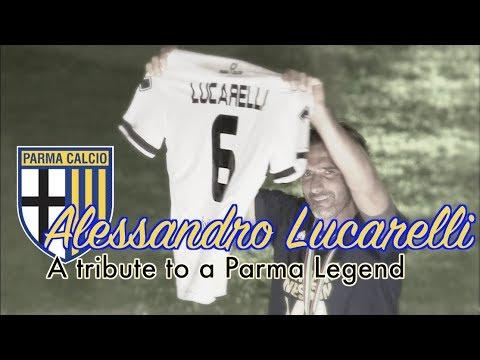 Alessandro Lucarelli ● A Tribute to a Parma Legend