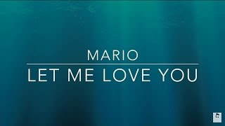 Mario - Let me love you (subtitulado español - lyrics )