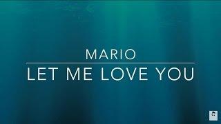 Mario - Let me love you (subtitulado español) || Marvins Fame