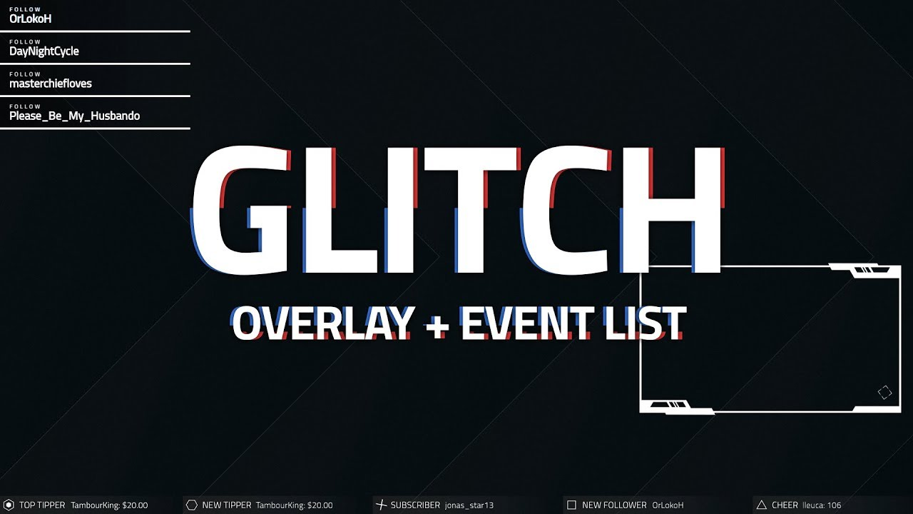 Glitch Overlay and Event List for Twitch, YouTube Gaming, and Mixer