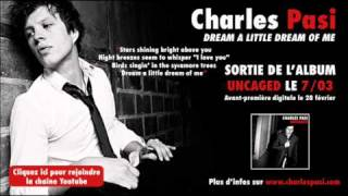 "Charles Pasi - ""Dream a Little Dream of Me"""