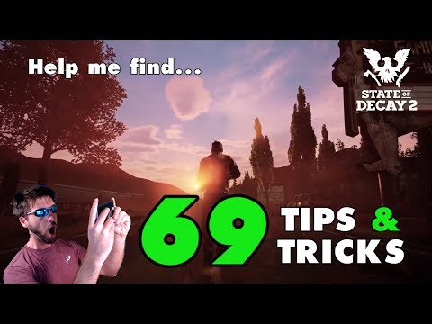 State of Decay 2: Discovering 69 Tips and Tricks (Live Event)