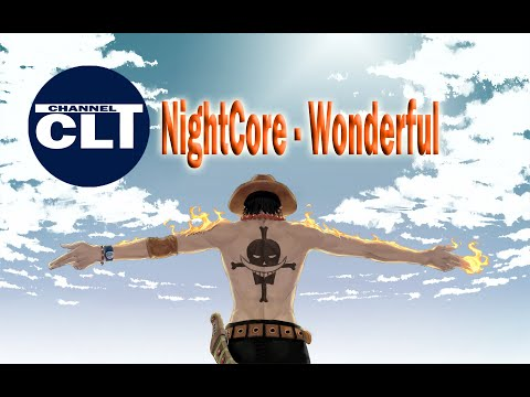 NightCore - Wonderful (Ft The Weeknd)