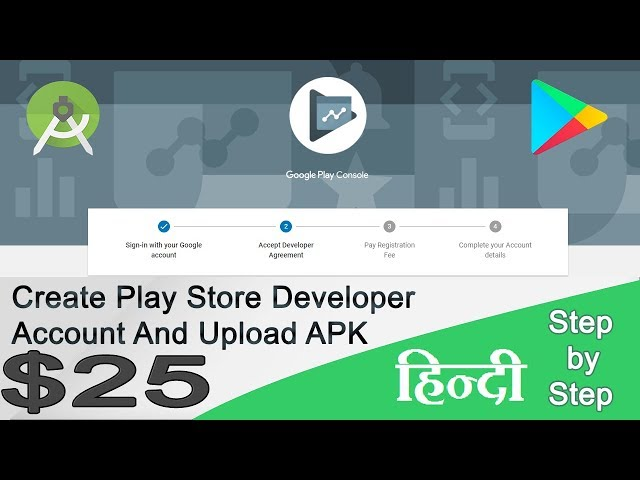 How To Create A Google Play Developer Console Account 2018 Indian