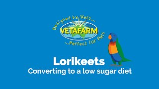 Lorikeets: Converting to a low sugar diet