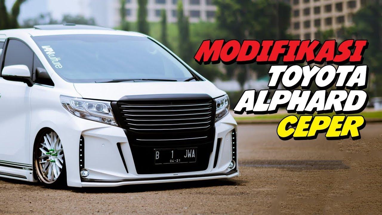 450+ Modifikasi Mobil Alphard Ceper Gratis Terbaik