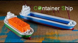 COS - a 3d printed Container Ship
