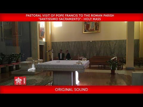 "Pope Francis - Pastoral visit to the Roman parish ""Santissimo Sacramento"" 2018-05-06"