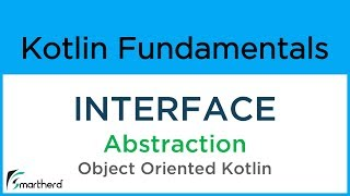 #8.9 Kotlin INTERFACE example. Kotlin object-oriented programming for beginners