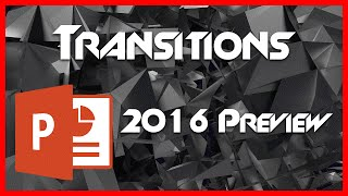 Transitions - 8 - Introduction to PowerPoint 2016 Preview Tutorial