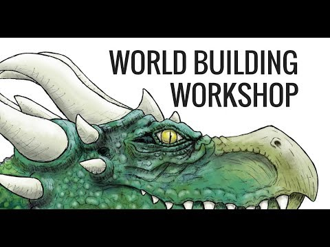 Writing Great Fantasy: World Building Workshop for Fantasy Writing