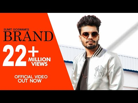 SUMIT GOSWAMI - BRAND ( Official Video ) | KHATRI | New Haryanvi Songs Haryanvi 2020 | Sonotek Music