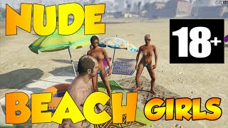 GTA 5 PC - NUDE BEACH GIRLS 18 +