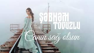 Sebnem Tovuzlu - Canin Sag olsun (Yeni 2019) Resimi