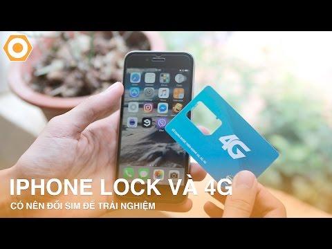 iPhone Lock và 4G: Có nên đổi SIM để trải nghiệm ?